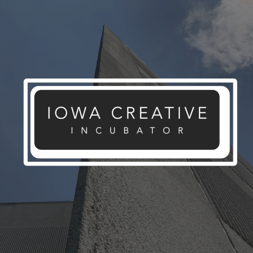 Iowa Creative Incubator Announces Pilot Program Fellows